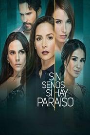 Sin senos sí hay paraíso - Season 3 : Season 3