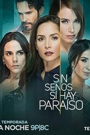 Sin senos sí hay paraíso: Temporada 2