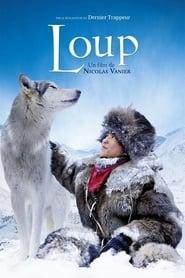 ดูหนัง Loup (2009) ผจญภัยสุดขอบฟ้า หมาป่าเพื่อนรัก