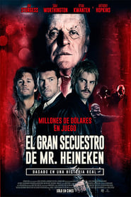 El gran secuestro de Mr. Heineken (2015) | Kidnapping Mr. Heineken
