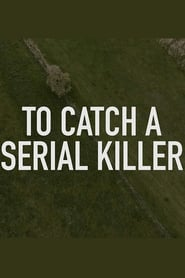 To Catch a Serial Killer with Trevor McDonald (2018) Online Cały Film Lektor PL
