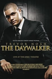 Trevor Noah: The Daywalker (2009)