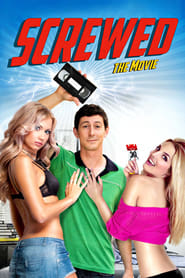 Screwed (2013)