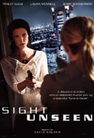 Sight Unseen (2009)