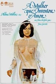 A Mulher Que Inventou o Amor (1980)