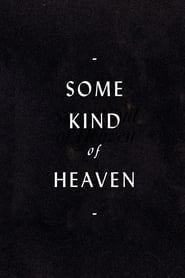 Some Kind of Heaven (2020) Online pl Lektor CDA Zalukaj