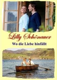 Lilly Schönauer - Wo die Liebe hinfällt 2010