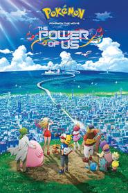 Poster Pokémon the Movie: The Power of Us