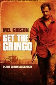 Get the Gringo [2012]