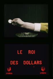 Le roi des dollars