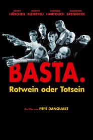 Basta - Rotwein oder Totsein 2004