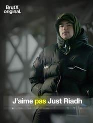 J'aime pas Just Riadh