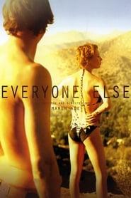 Everyone Else (2009)
