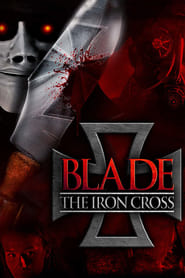 Blade: The Iron Cross [2020]