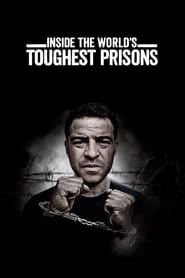 Inside the World's Toughest Prisons Season 4