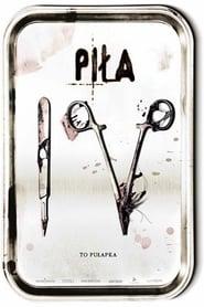 Piła IV / Saw IV (2007)