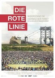 Die rote Linie - Widerstand im Hambacher Forst 2019
