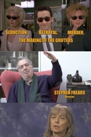 Seduction. Betrayal. Murder: The Making of The Grifters