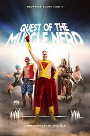Quest of the Muscle Nerd (2019)