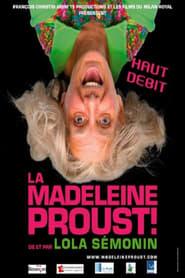 La Madeleine Proust - Haut débit