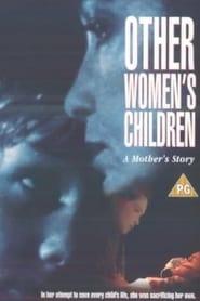 Other Women's Children 1993