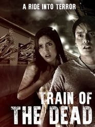 Train of the Dead (2007)