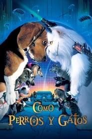 Como perros y gatos (2001) | Cats & Dogs