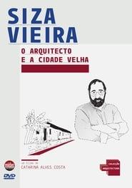 O Arquitecto e a Cidade Velha 2004