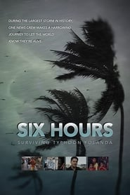 Six Hours: Surviving Typhoon Yolanda (2014)