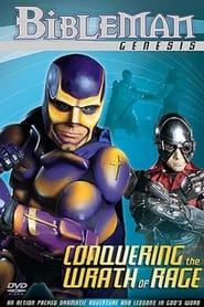Bibleman: Conquering the Wrath of Rage 2001