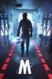 Project-M – Das Ende der Menschheit