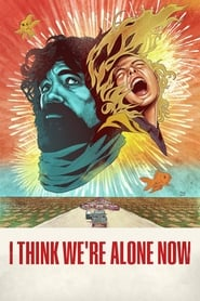 I Think We're Alone Now (2018) Watch Online Free