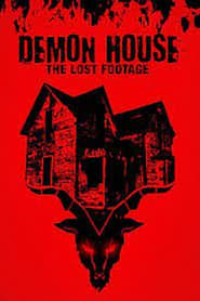 Demon House: The Lost Footage 2019