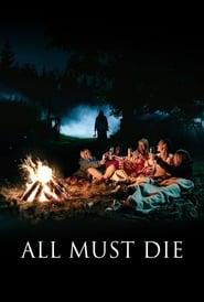 All Must Die (Utdrikningslaget)