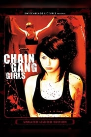 Chain Gang Girls (2008)