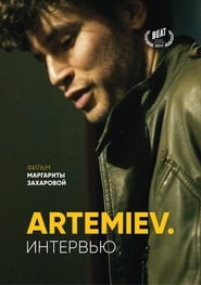 ARTEMIEV. The Interview