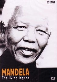 Mandela, the Living Legend 2002 Poster