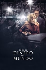 Todo el dinero del mundo (2017) | All the Money in the World