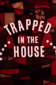 Trapped in the House 1970