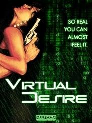 مشاهدة فيلم Virtual Desire 1995 مترجم أون لاين بجودة عالية