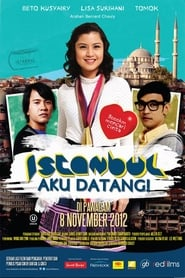 Istanbul Aku Datang! (2012)
