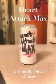 Heart Attack Max (2020)