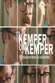 Kemper on Kemper: Inside the Mind of a Serial Killer streaming