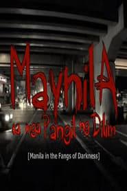 Maynila sa mga Pangil ng Dilim (2008) Online pl Lektor CDA Zalukaj