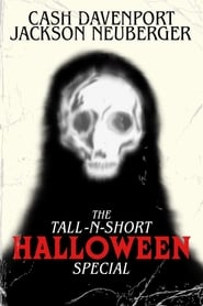 The Tall-N-Short HALLOWEEN Special (2020)