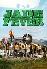 Jadefieber - Auf der Jagd nach dem grünen Gold