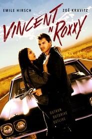 Vincent e Roxxy: Cúmplices Por Acidente