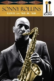 Jazz Icons: Sonny Rollins Live in 65' 68' 2008