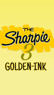The Sharpie 3: GOLDEN-INK!