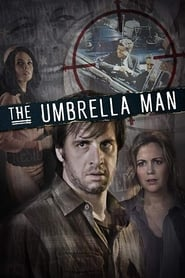The Umbrella Man (2016)